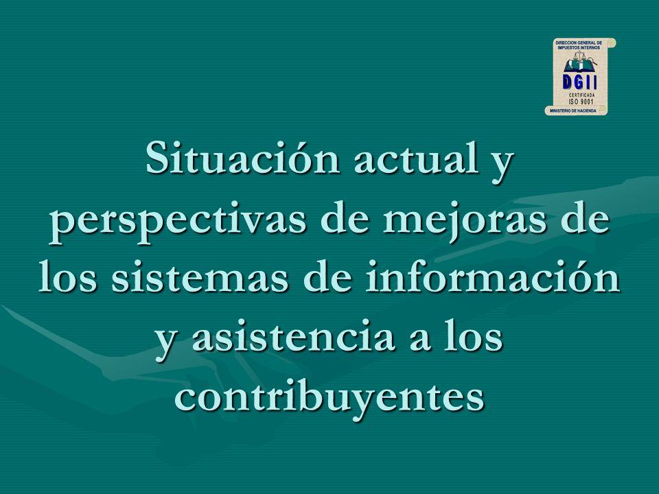 Situación actual y perspectivas de mejoras de los sistemas de información y asistencia a los contribuyentes