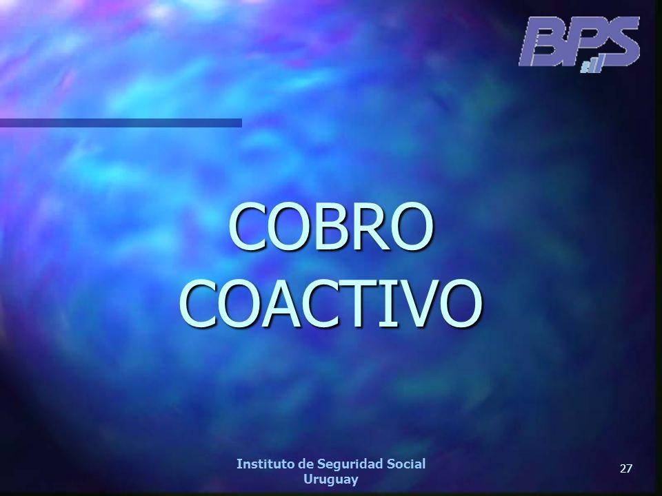 27 Instituto de Seguridad Social Uruguay COBRO COACTIVO
