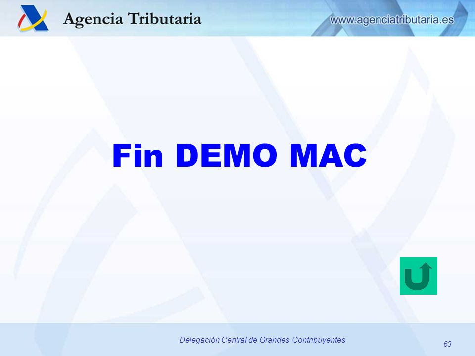 63 Delegación Central de Grandes Contribuyentes Fin DEMO MAC 63