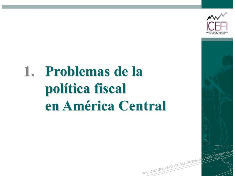 1.Problemas de la política fiscal en América Central