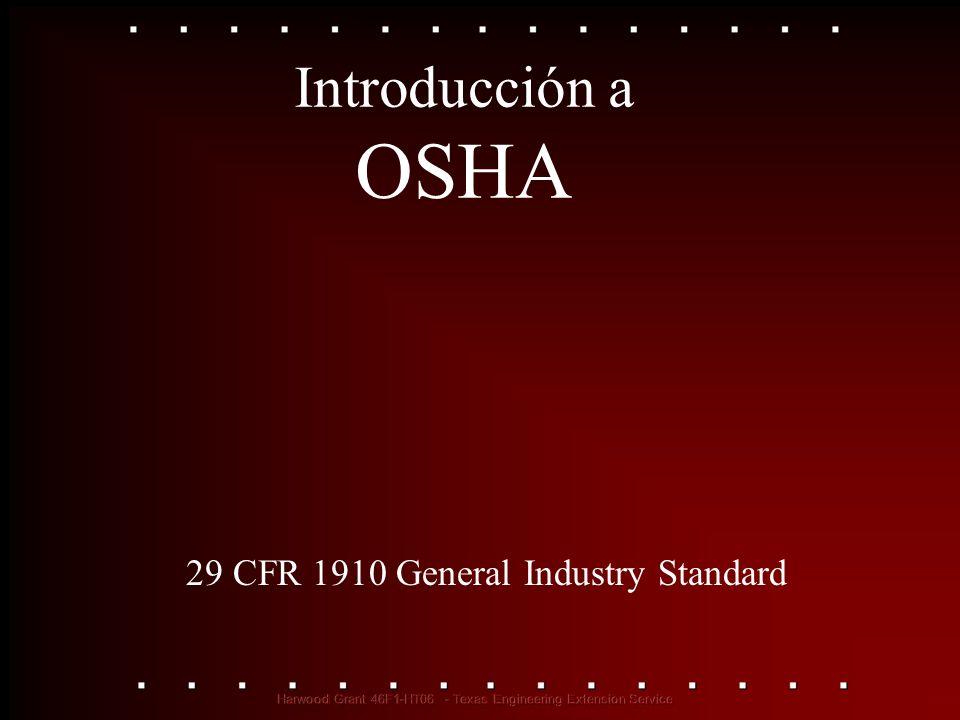 Introducción a OSHA 29 CFR 1910 General Industry Standard