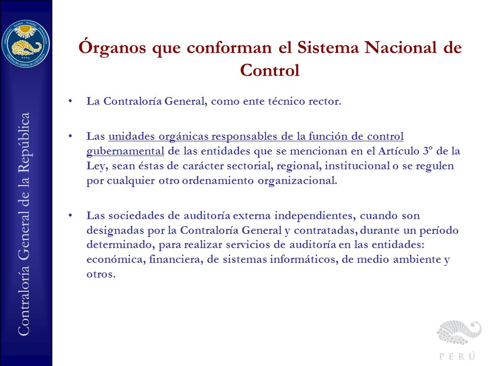 Contraloría General de la República Qué funciones desempeña el Órgano de Control Institucional en las entidades.