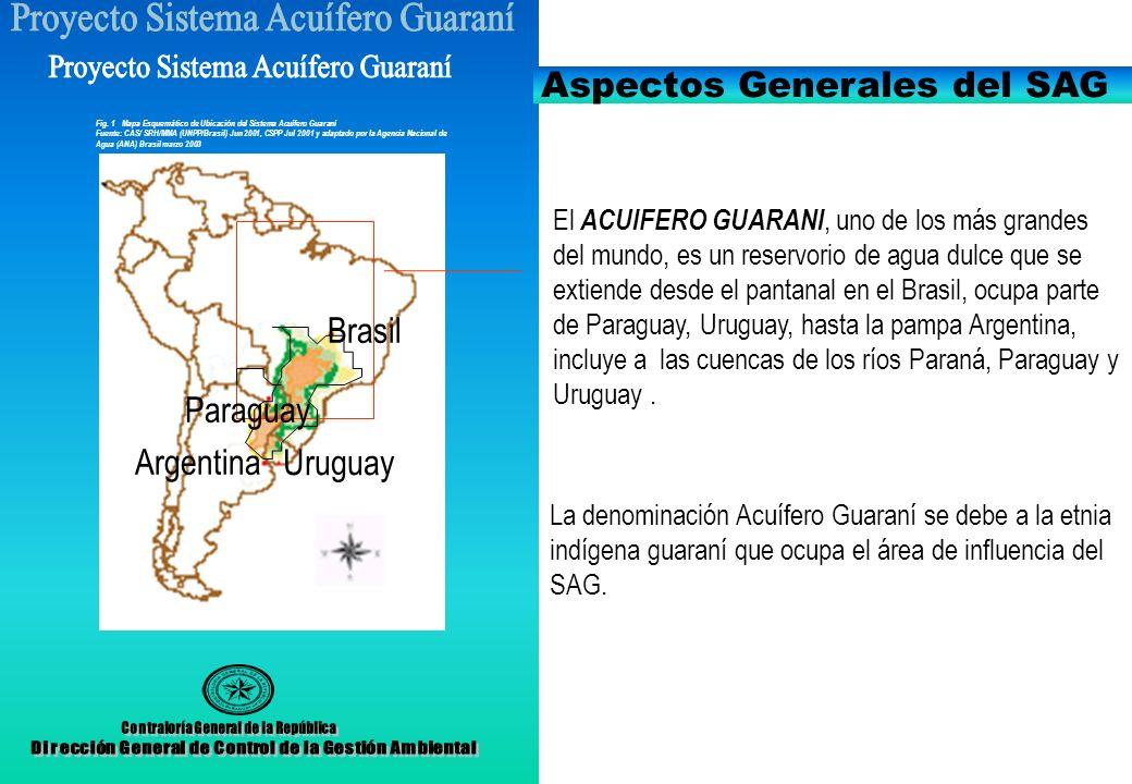 Aspectos Generales del SAG El ACUIFERO GUARANI, uno de los más grandes del mundo, es un reservorio de agua dulce que se extiende desde el pantanal en