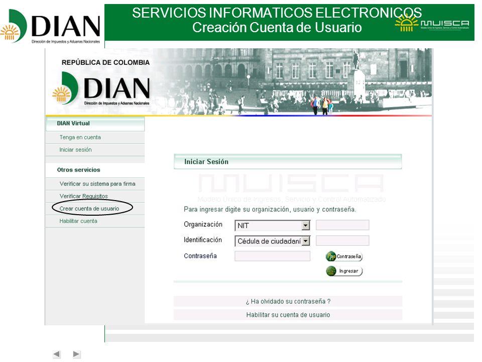 SERVICIOS INFORMATICOS ELECTRONICOS Creación Cuenta de Usuario
