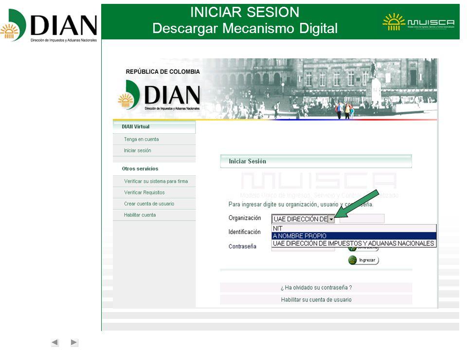 INICIAR SESION Descargar Mecanismo Digital
