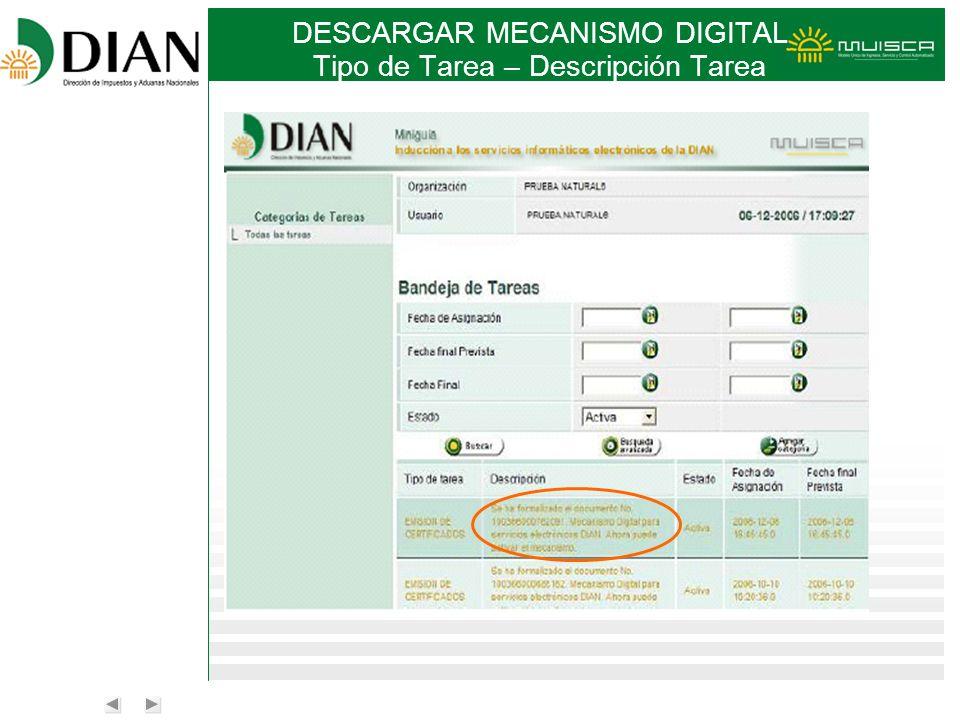 DESCARGAR MECANISMO DIGITAL Tipo de Tarea – Descripción Tarea