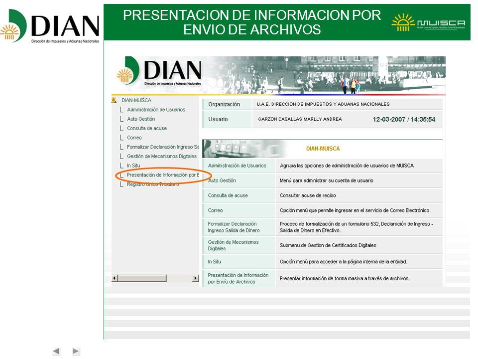 PRESENTACION DE INFORMACION POR ENVIO DE ARCHIVOS