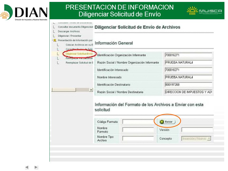PRESENTACION DE INFORMACION Diligenciar Solicitud de Envío