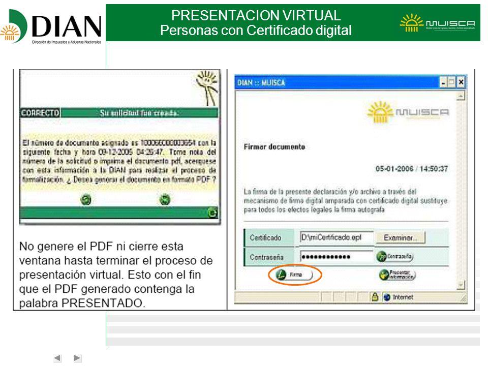 PRESENTACION VIRTUAL Personas con Certificado digital