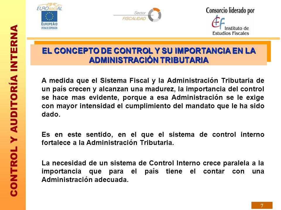 CONTROL Y AUDITORÍA INTERNA 28 POSICIÓN JERÁRQUICA DEL OAI Para un mejor desarrollo de su función de aseguramiento, el OAI requiere de INDEPENDENCIA.