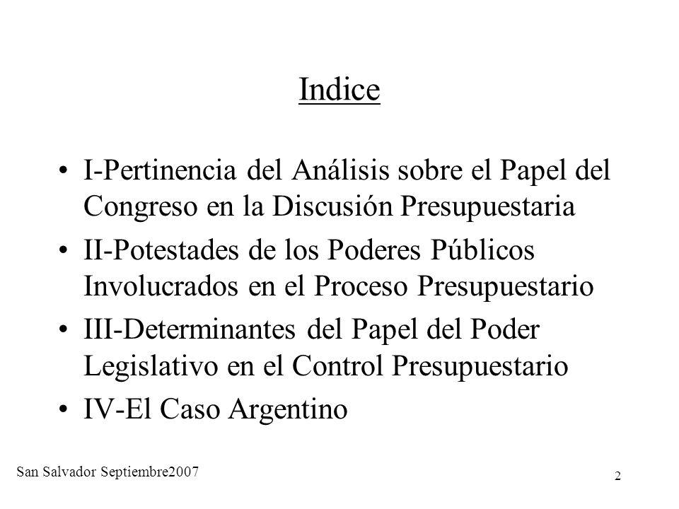 2 Indice I-Pertinencia del Análisis sobre el Papel del Congreso en la Discusión Presupuestaria II-Potestades de los Poderes Públicos Involucrados en e