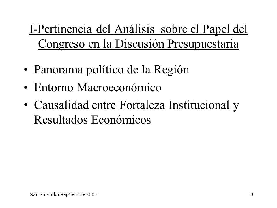 3 I-Pertinencia del Análisis sobre el Papel del Congreso en la Discusión Presupuestaria Panorama político de la Región Entorno Macroeconómico Causalid