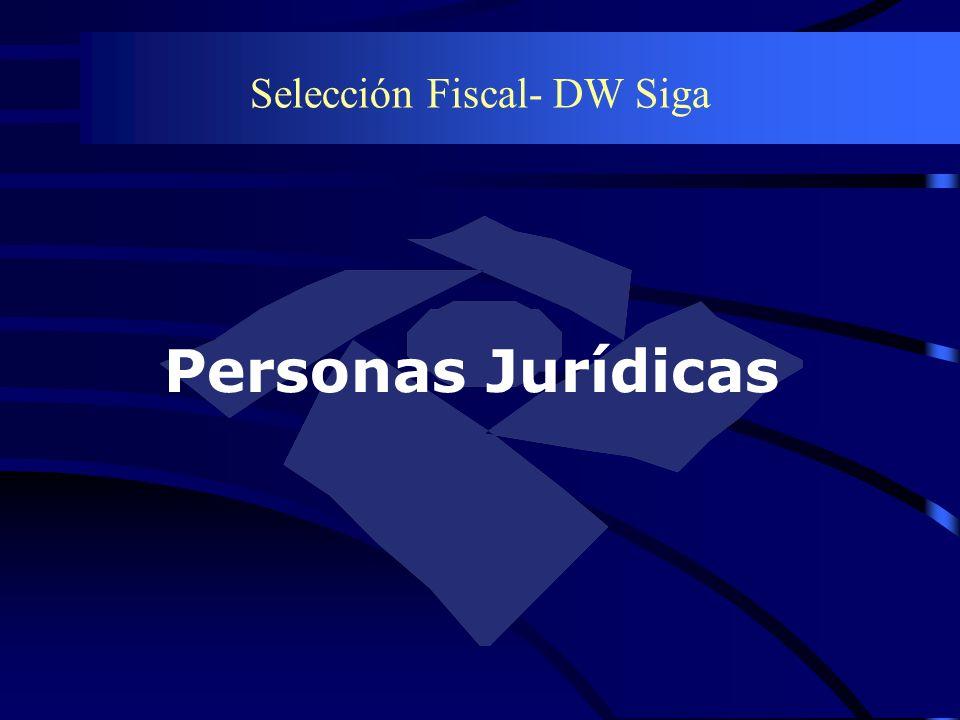 Selección Fiscal- DW Siga Personas Jurídicas