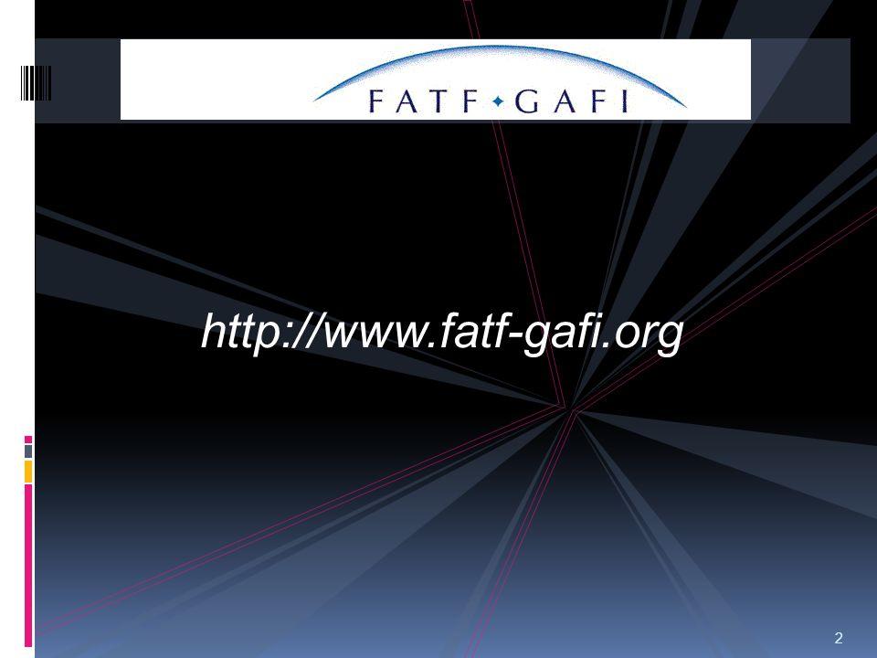 2 FATF http://www.fatf-gafi.org