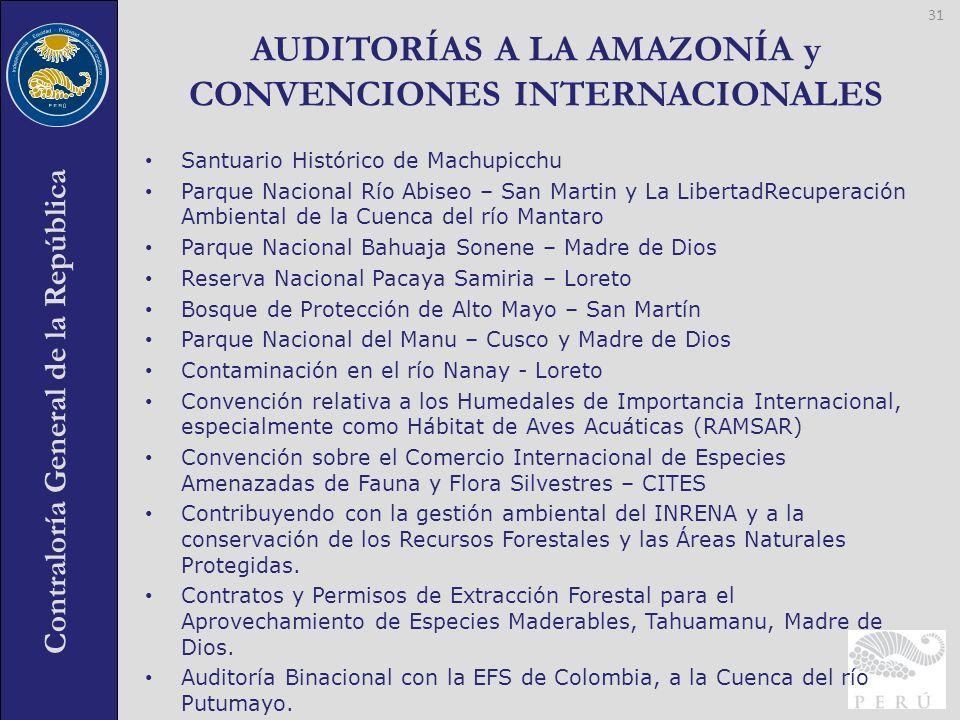 Contraloría General de la República Santuario Histórico de Machupicchu Parque Nacional Río Abiseo – San Martin y La LibertadRecuperación Ambiental de