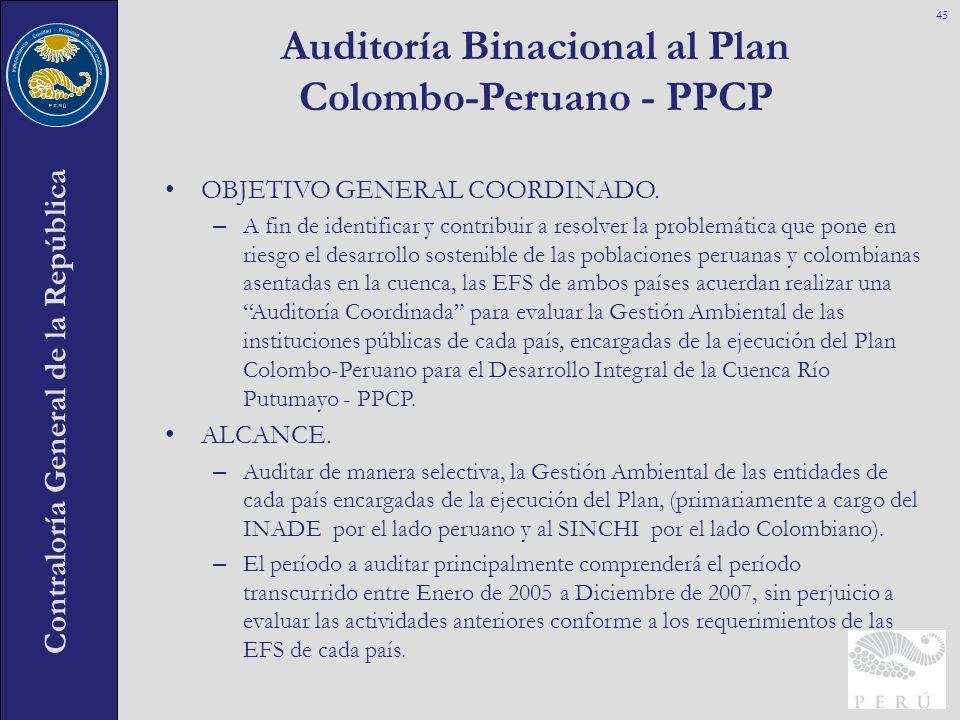 Contraloría General de la República OBJETIVO GENERAL COORDINADO. – A fin de identificar y contribuir a resolver la problemática que pone en riesgo el