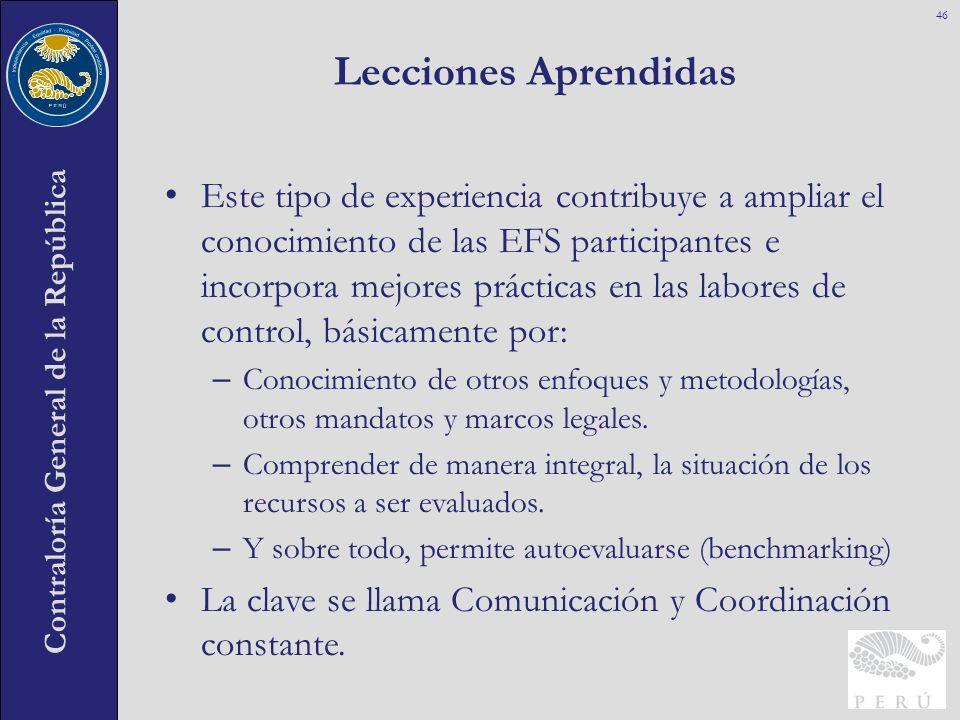 Contraloría General de la República Este tipo de experiencia contribuye a ampliar el conocimiento de las EFS participantes e incorpora mejores práctic