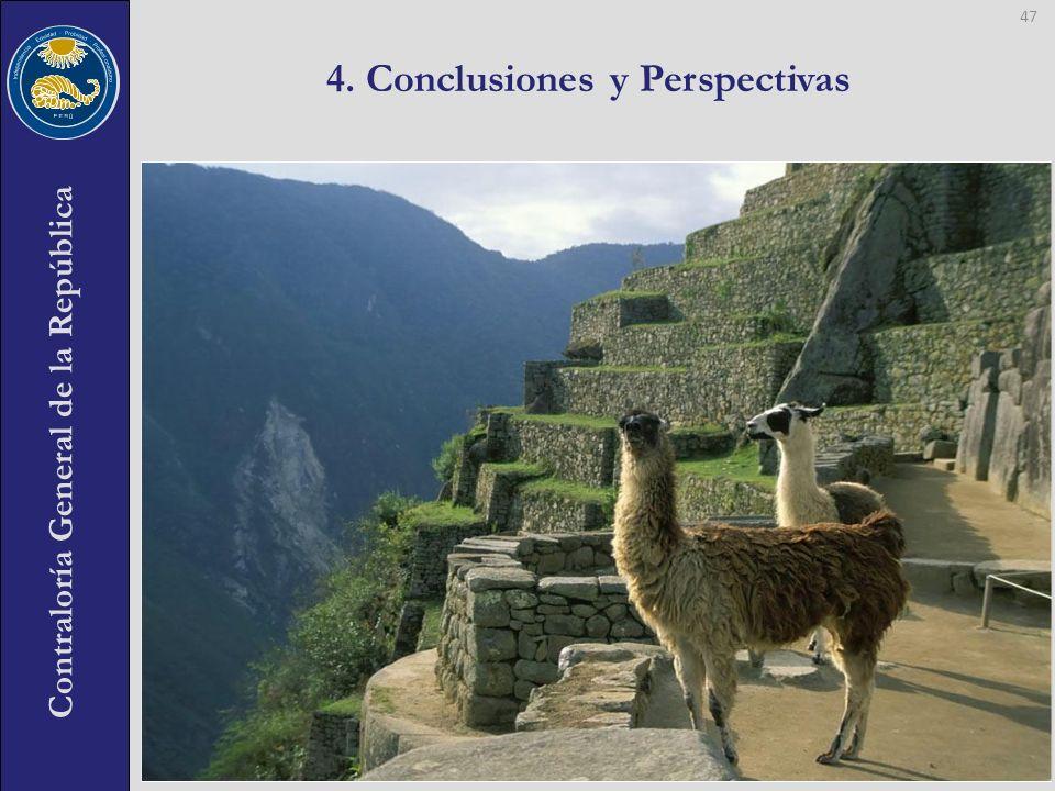 Contraloría General de la República 4. Conclusiones y Perspectivas 47
