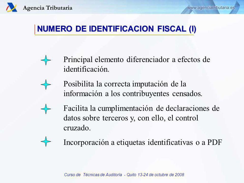 Curso de Técnicas de Auditoría - Quito 13-24 de octubre de 2008 CENSO DE CONTRIBUYENTES Conjunto de todas las personas identificadas por la Administración Tributaria ELEMENTOS COMUNES: Nombre o denominación social.