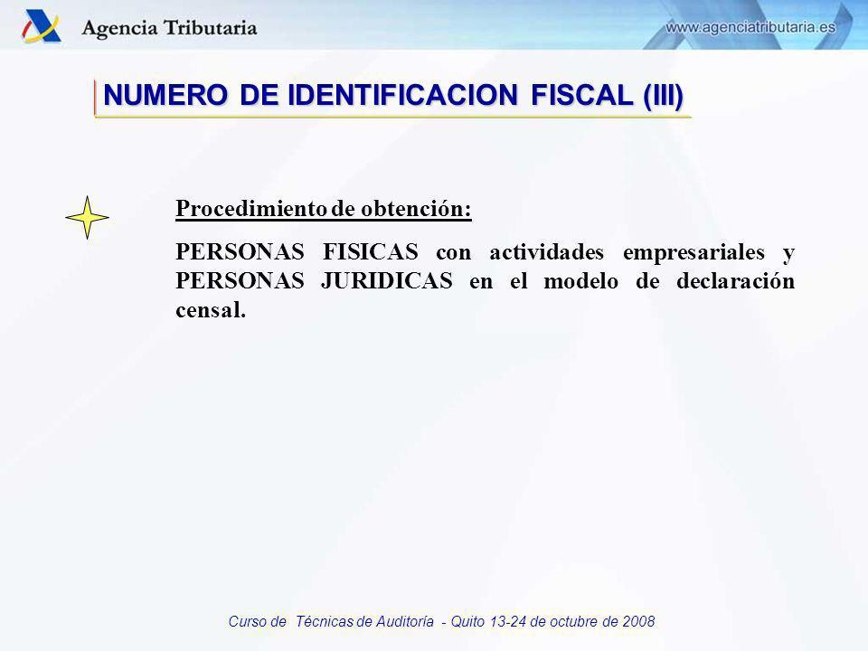 Curso de Técnicas de Auditoría - Quito 13-24 de octubre de 2008 Composición: PERSONAS FISICAS: Documento Nacional de Identidad más dígito de control.