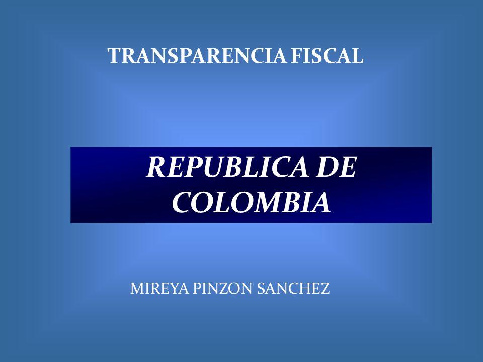 TRANSPARENCIA FISCAL REPUBLICA DE COLOMBIA MIREYA PINZON SANCHEZ