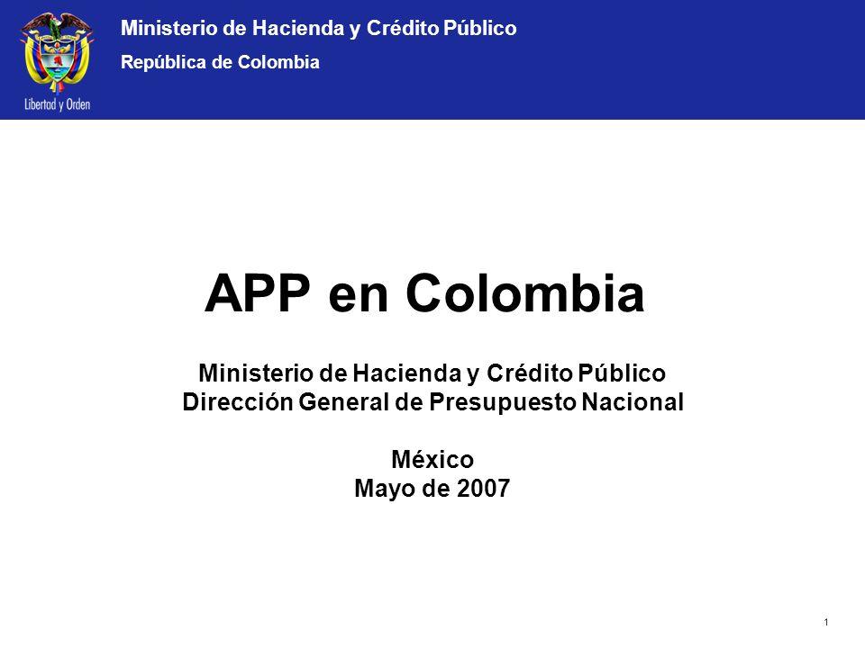 Ministerio de Hacienda y Crédito Público República de Colombia APP en Colombia Ministerio de Hacienda y Crédito Público Dirección General de Presupues