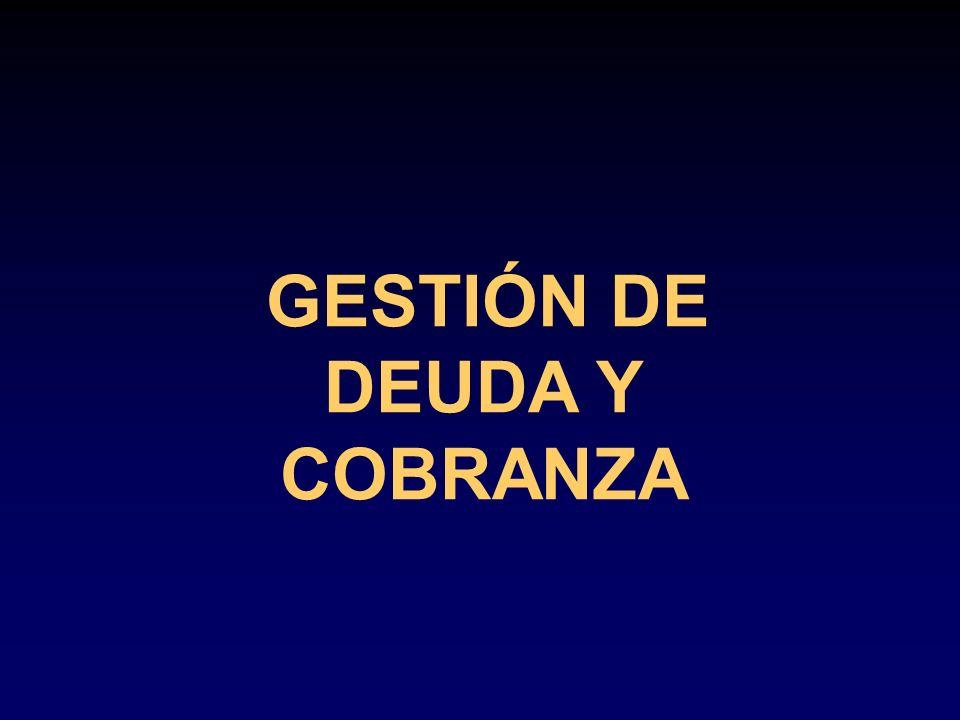 GESTIÓN DE DEUDA Y COBRANZA