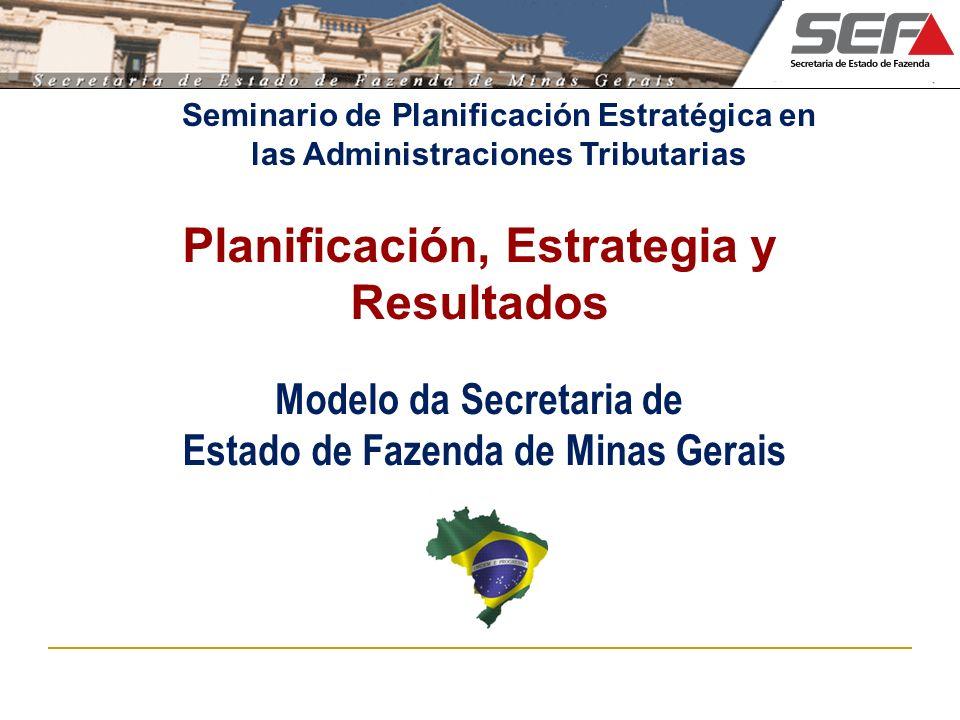 Seminario de Planificación Estratégica en las Administraciones Tributarias Planificación, Estrategia y Resultados