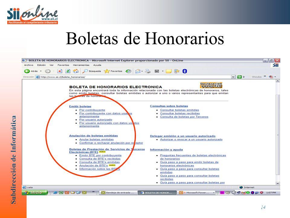 Subdirección de Informática 14 Boletas de Honorarios