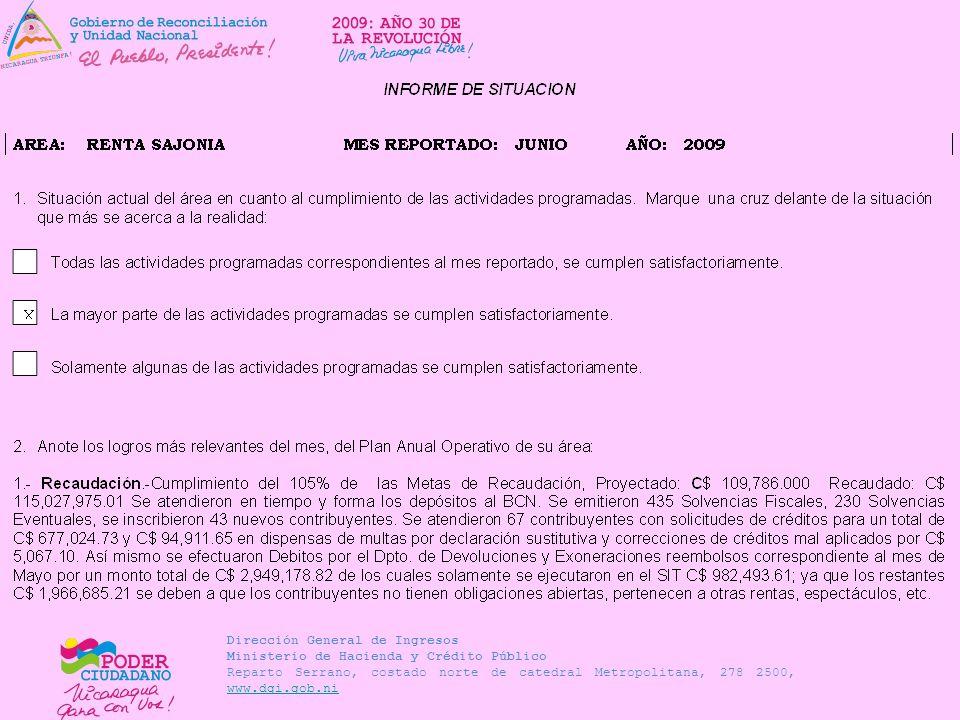 Dirección General de Ingresos Ministerio de Hacienda y Crédito Público Reparto Serrano, costado norte de catedral Metropolitana, 278 2500, www.dgi.gob