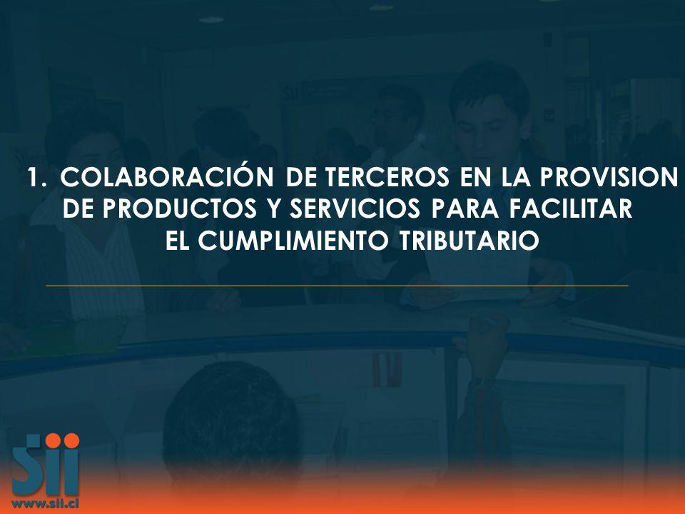 1.COLABORACIÓN DE TERCEROS EN LA PROVISION DE PRODUCTOS Y SERVICIOS PARA FACILITAR EL CUMPLIMIENTO TRIBUTARIO