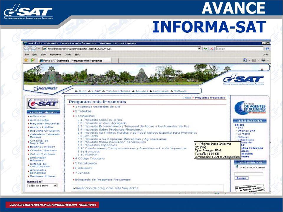 2007 SUPERINTENDENCIA DE ADMINISTRACION TRIBUTARIA AVANCE INFORMA-SAT