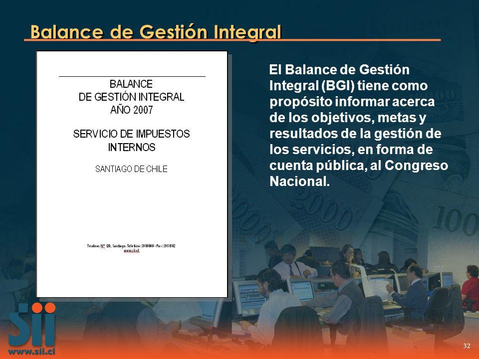 32 Balance de Gestión Integral El Balance de Gestión Integral (BGI) tiene como propósito informar acerca de los objetivos, metas y resultados de la ge