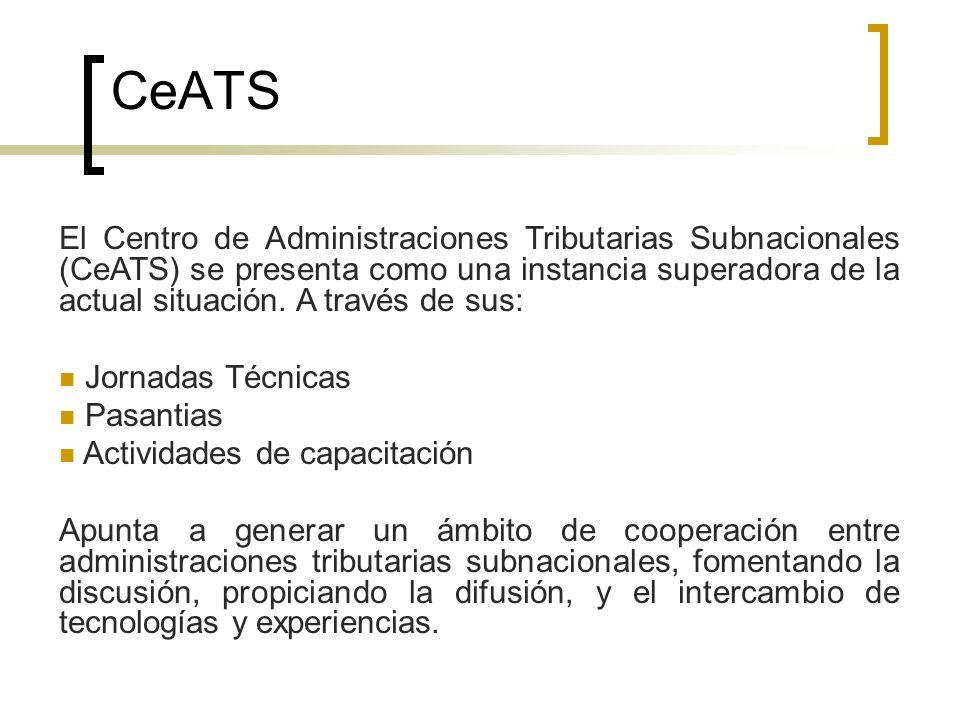 CeATS El Centro de Administraciones Tributarias Subnacionales (CeATS) se presenta como una instancia superadora de la actual situación. A través de su