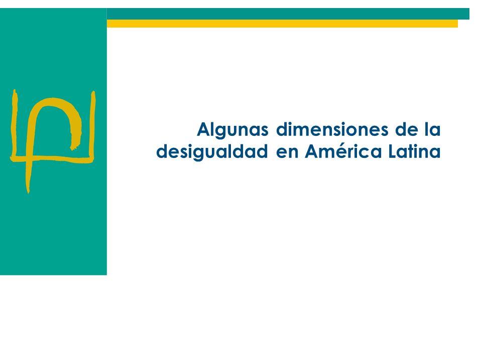 Algunas dimensiones de la desigualdad en América Latina