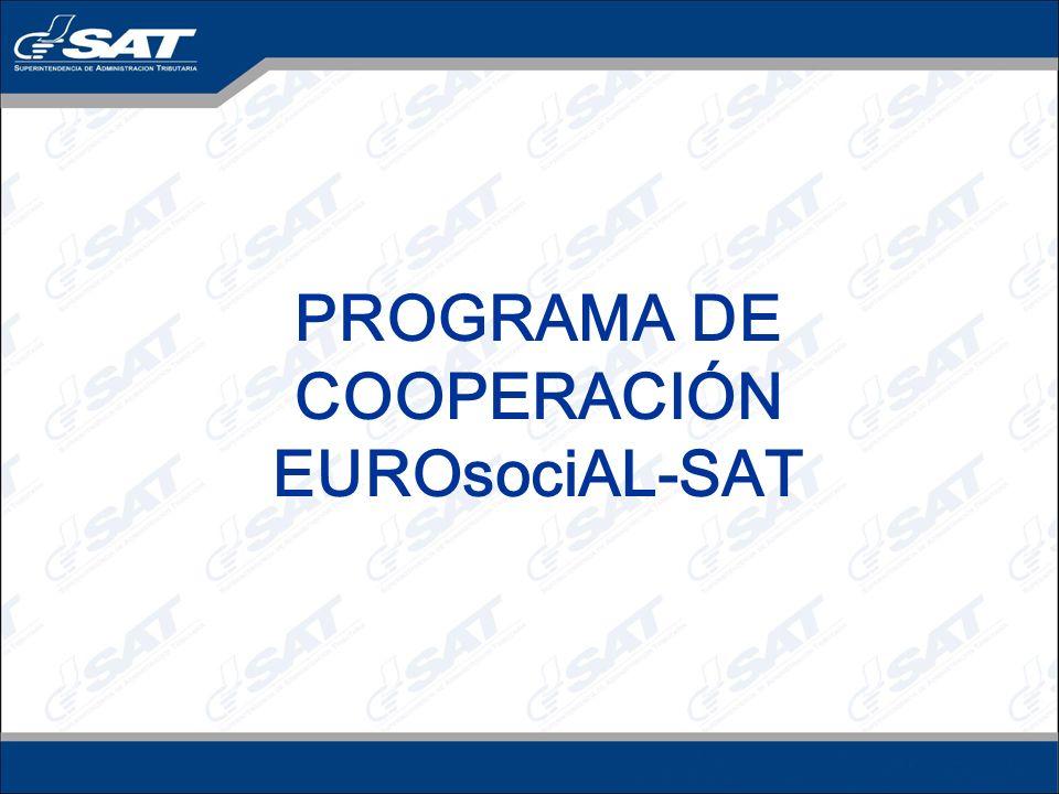 OTRAS ÁREAS DE COOPERACIÓN CON EUROsociAL Visita de familiarización para conocimiento de Régimen Simplificado.