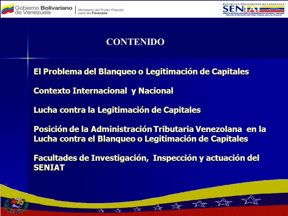 El Problema del Blanqueo o Legitimación de Capitales Contexto Internacional y Nacional Lucha contra la Legitimación de Capitales Posición de la Admini