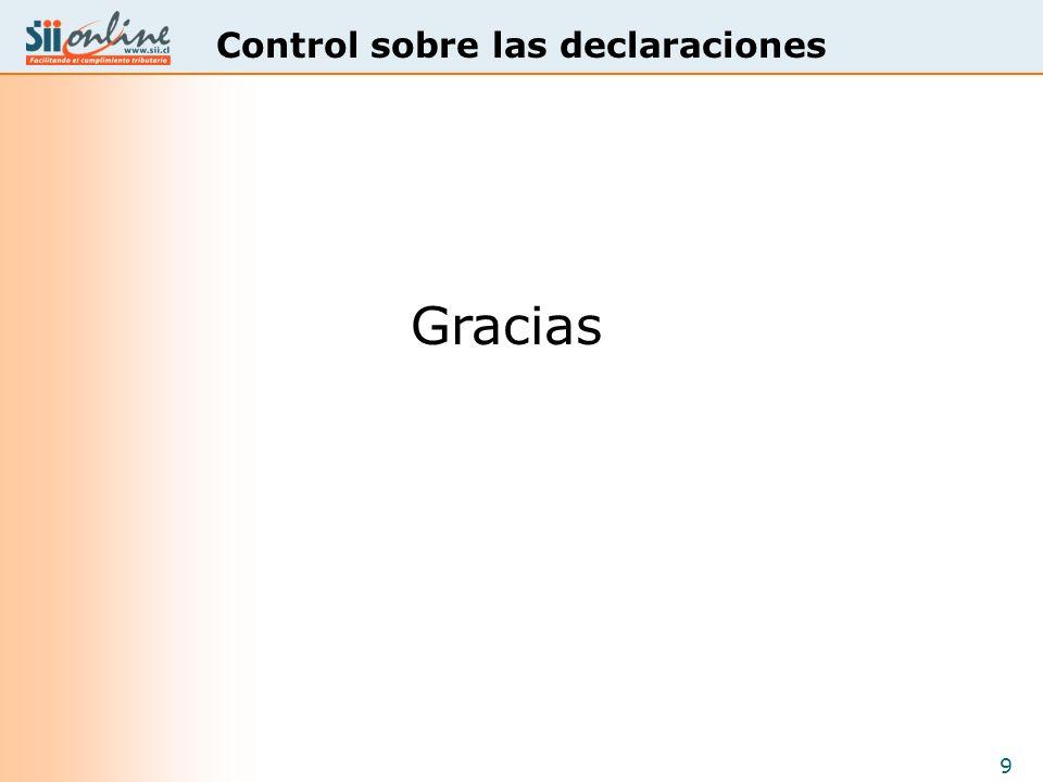 9 Control sobre las declaraciones Gracias