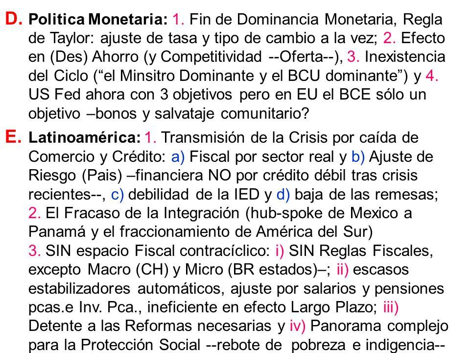 D. Politica Monetaria: 1.