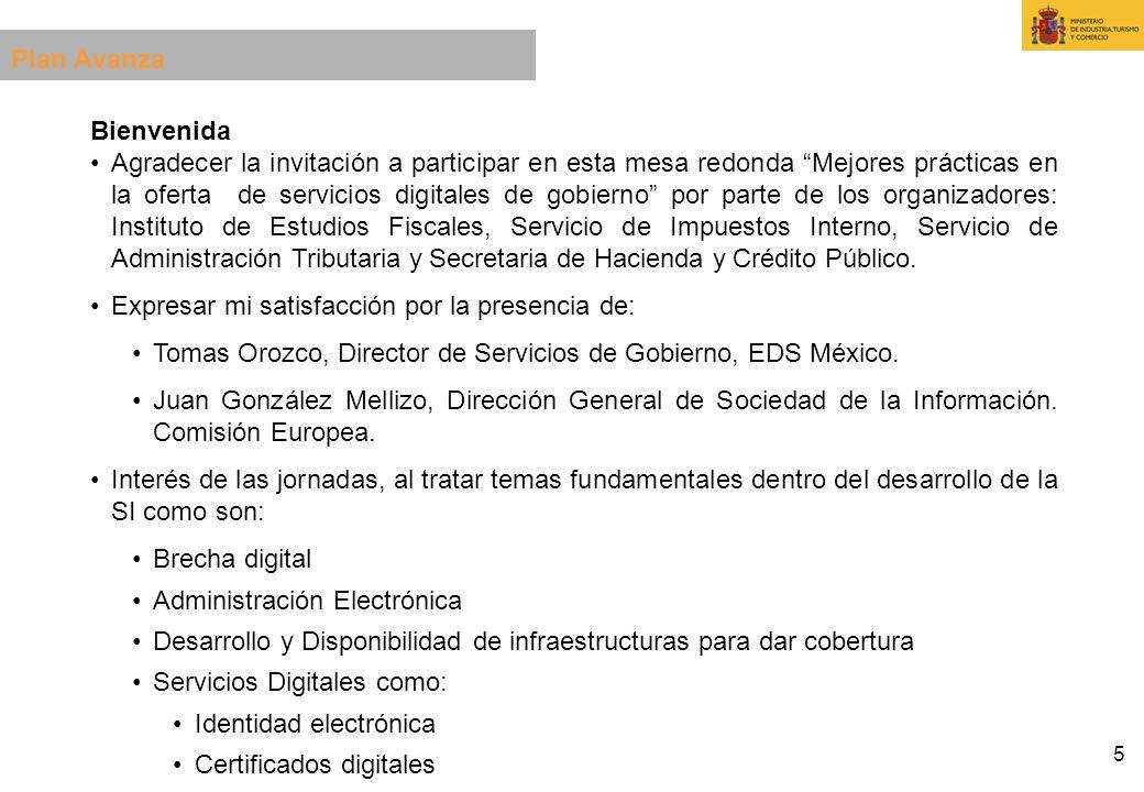 5 Bienvenida Agradecer la invitación a participar en esta mesa redonda Mejores prácticas en la oferta de servicios digitales de gobierno por parte de