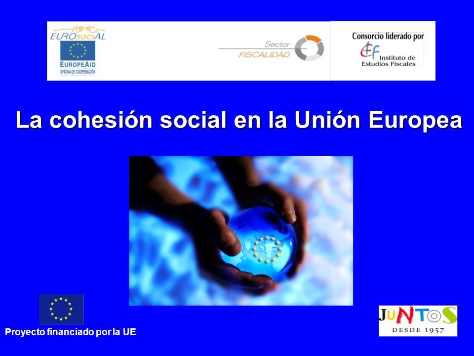 Esquema La cohesión social en la UE Cohesión social dentro de los Estados Modelo de integración regional de la UE Brechas y desafíos ¿Un modelo para América Latina?
