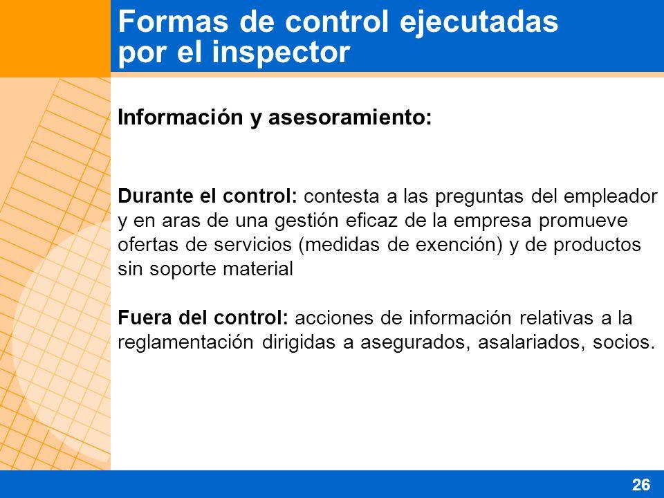 Información y asesoramiento: Durante el control: contesta a las preguntas del empleador y en aras de una gestión eficaz de la empresa promueve ofertas
