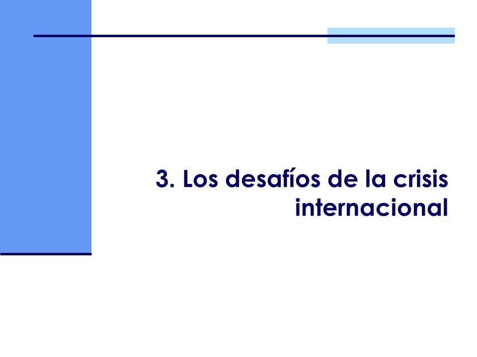 3. Los desafíos de la crisis internacional