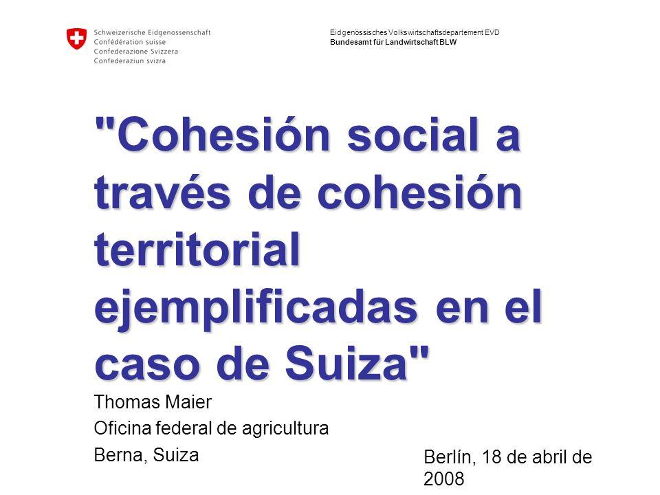 Nr.Cohesión social, cohesión geográfica | EUROsociAL mat, Berlín Abril 2008 Índice 1.