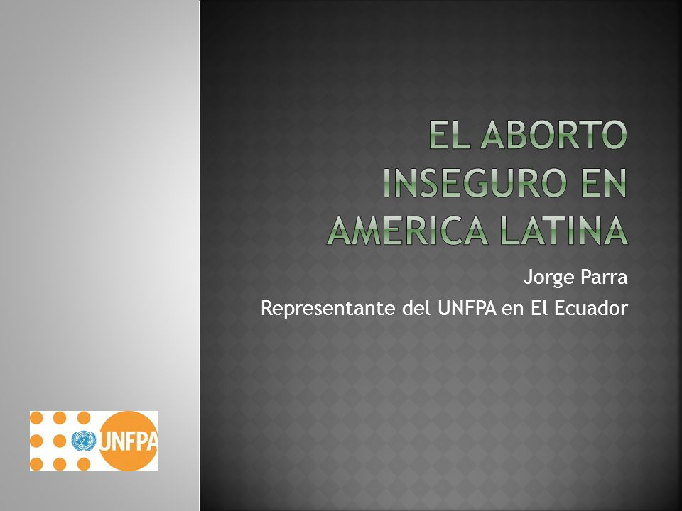Jorge Parra Representante del UNFPA en El Ecuador