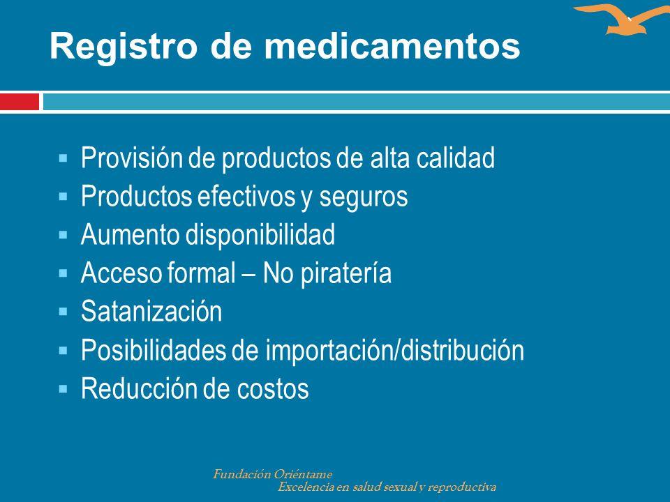 Provisión de productos de alta calidad Productos efectivos y seguros Aumento disponibilidad Acceso formal – No piratería Satanización Posibilidades de