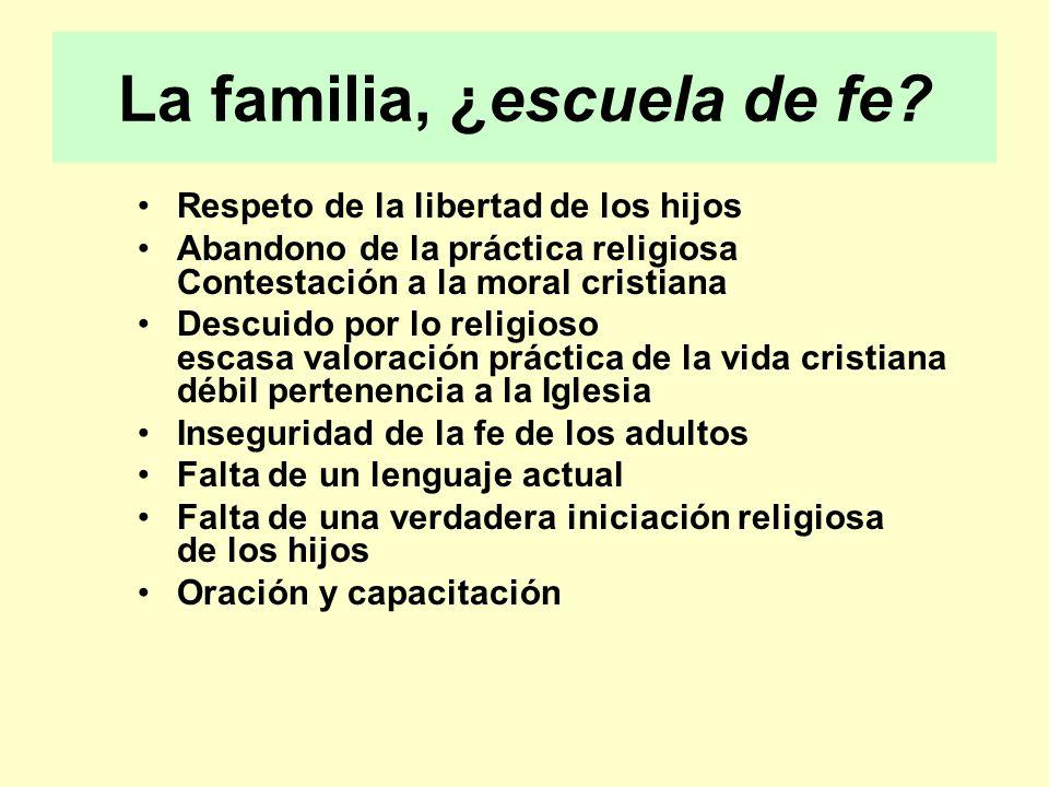 La familia, ¿escuela de fe.