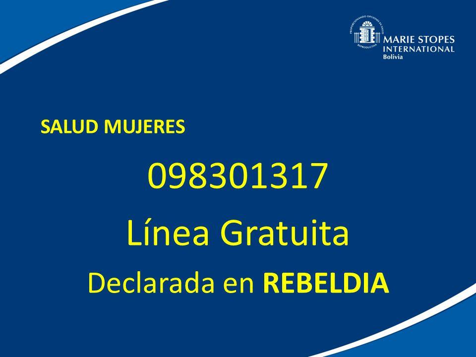 SALUD MUJERES 098301317 Línea Gratuita Declarada en REBELDIA