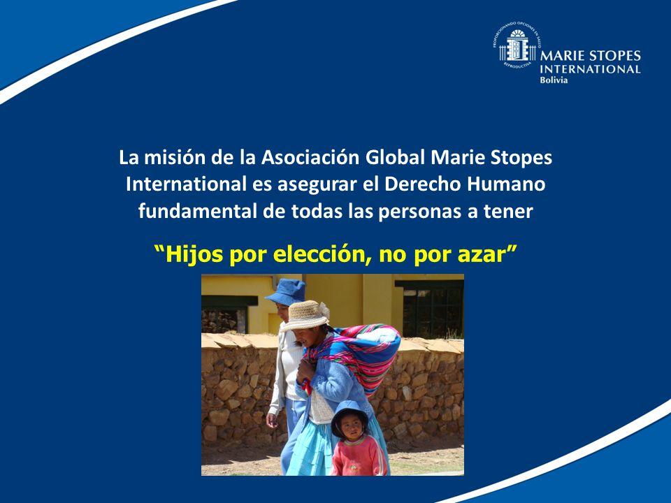 La misión de la Asociación Global Marie Stopes International es asegurar el Derecho Humano fundamental de todas las personas a tener Hijos por elecció
