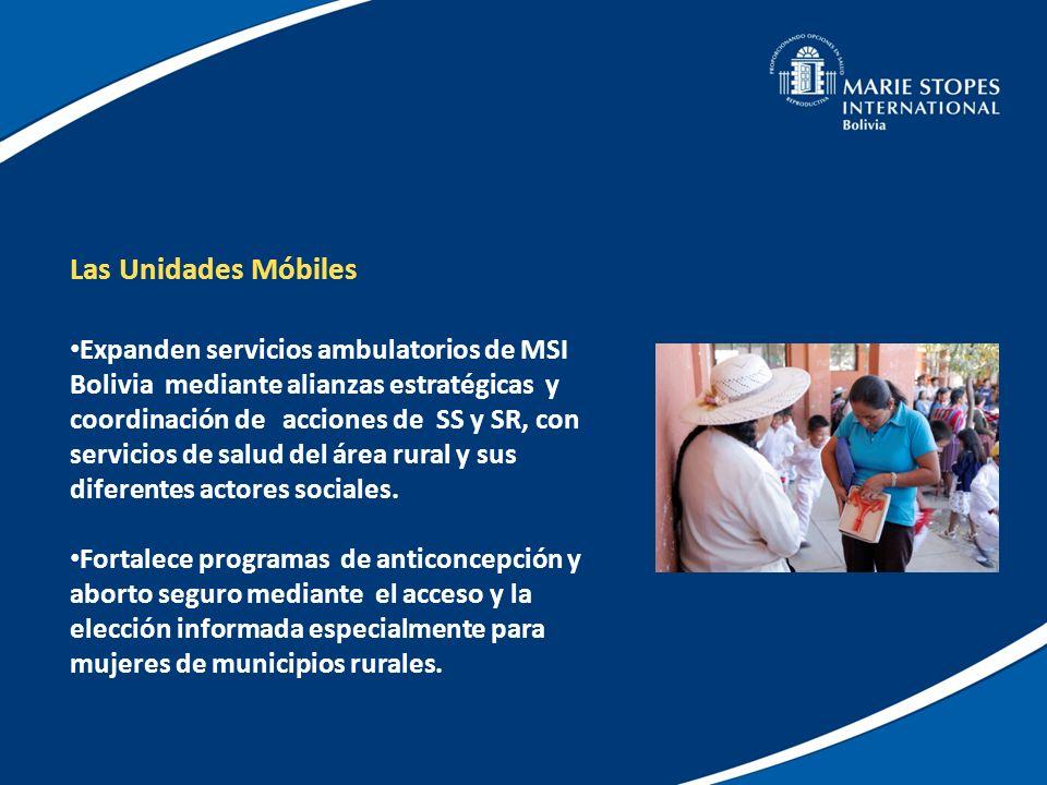 Las Unidades Móbiles Expanden servicios ambulatorios de MSI Bolivia mediante alianzas estratégicas y coordinación de acciones de SS y SR, con servicio